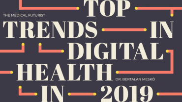 Digital Health Trends: What To Expect In 2019?
